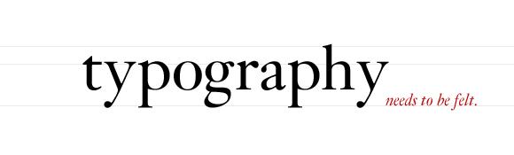 typography-needs-to-be-felt